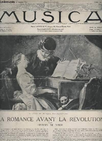 MUSICA - N°139 - 13° TROISIEME - LA ROMANCE AVANT LA REVOLUTION + LA ROMANCE DE LA REVOLUTION AU SECOND EMPIRE + LA ROMANCE SOUS LE SECOND EMPIRE + LA ROMANCE MODERNE + LA ROMANCE INSTRUMENTALE...