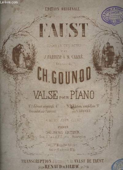 FAUST - OPERA EN 5 ACTES - POUR PIANO - EDITION ORIGINALE.