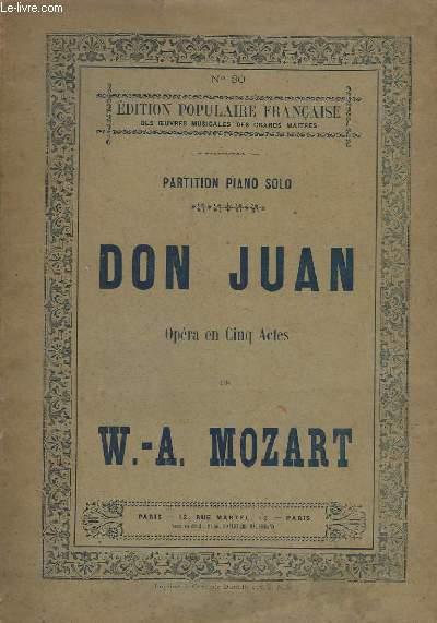 DON JUAN - OPERA EN 5 ACTES - PARTITION PIANO SOLO - N°30.