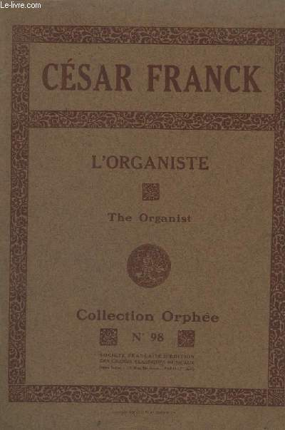L'ORGANISTE / THE ORGANIST - RECUEIL DE PIECES POUR ORGUE OU HARMONIUM - COLLECTION ORPHEE N°98.