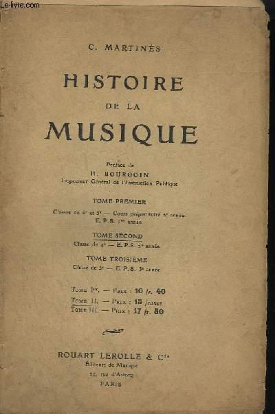 HISTOIRE DE LA MUSIQUE - TOME 2 : CLASSE DE 4° - E.P.S. 3° ANNEE.