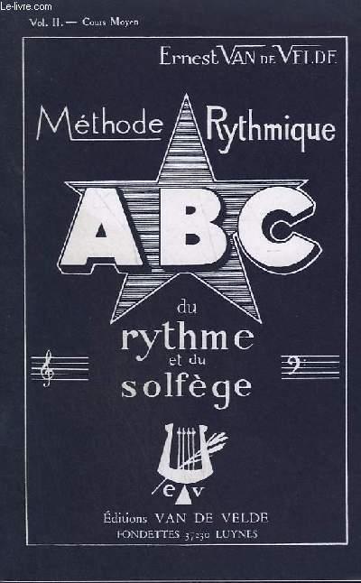 METHODE RYTHMIQUE - ABC DU RYTHME ET SU SOLFEGE - VOLUME 2 - COURS MOYEN.
