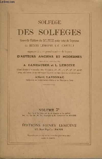 SOLFEGE DES SOLFEGES - VOLUME 3 A : ETUDES DES CLES D'UT, 1°, 3° ET 4° LIGNE + CHANGEMENT DE CLES AVEC LES 5 CLES.