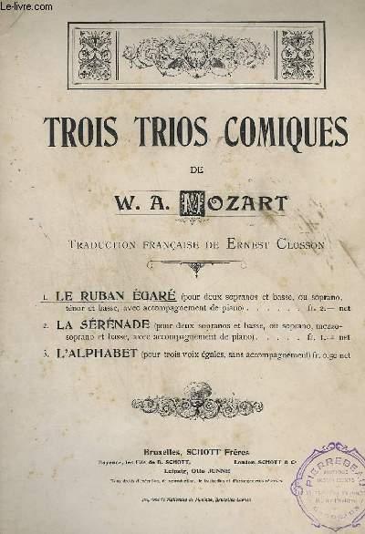 TROIS TRIOS COMIQUES : LE RUBAN EGARE : POUR DEUX SOPRANOS ET BASSE, OU  SOPRANO, TENOR ET BASSE, AVEC ACCOMPAGNEMENT DE PIANO.