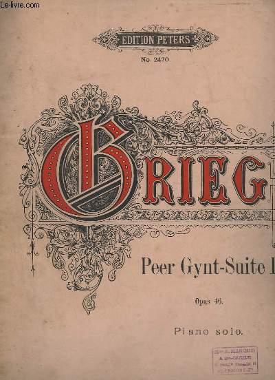 PEER GYNT - SUITE 1 - OPUS 46 - PIANO SOLO - MORGENSTIMMUNG / LE MATIN / MORNING MODD + ASES TOD / LA MART D'ASE / THE DEATH OF ASE + ANITRA'S TANZ / LA DANSE D'ANITRA / ANITRA'S DANCE + IN DER HALLE DES BERGKONIGS / DANS LA HALLE DU ROI DE MONTAGNE...
