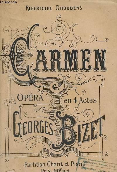 CARMEN - OPERA AN 4 ACTES TIRE DE LA NOUVELLE DE PROSPER MERIMEE- PIANO + PIANO / CHANT.