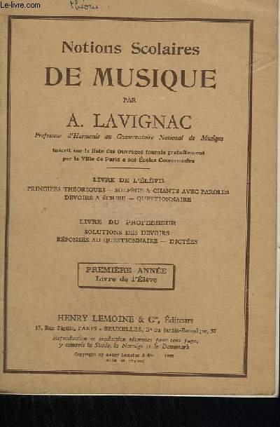 NOTIONS SCOLAIRES DE MUSIQUE - LIVRE DE L'ELEVE.