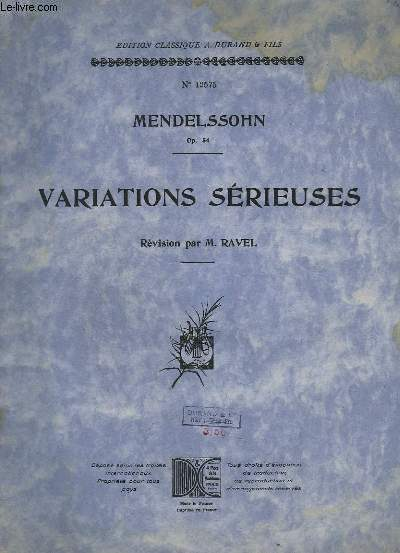 VARIATIONS SERIEUSES - N°12575 - OP.54 - POUR PIANO.