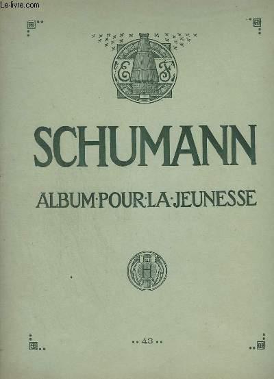 ALBUM POUR LA JEUNESSE - OP.68 / ALBUM FOR THE YOUNG / ALBUM DE LA JUVENTUD.