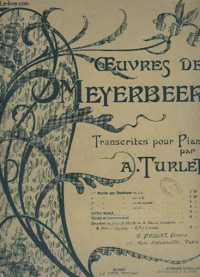 OEUVRES DE MEYERBEER - SCHILLER MARSCH - POUR PIANO.