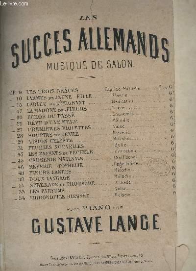 FEUILLES NOUVELLES - IDYLLE POUR PIANO - LES SUCCES ALLEMANDS - MUSIQUE DE SALON OP. 31.