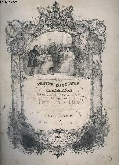 LES PETITS CONCERTS POUR LE PIANO : LA FOLLE + MARCHE + LA BRISE DU MATIN + GALOP FANTAISIE.