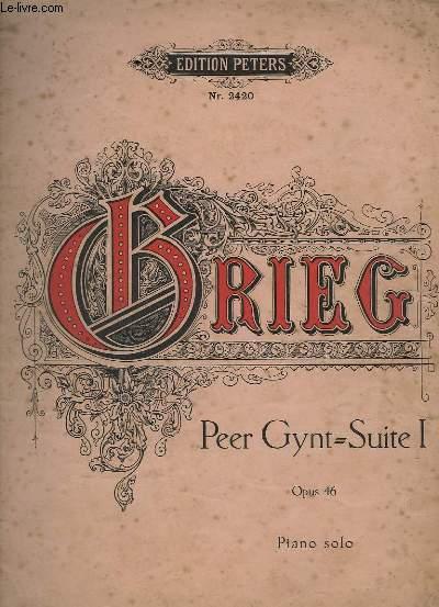 PEER GYNT - SUITE 1 - OPUS 46 - POUR PIANO - N°2420.