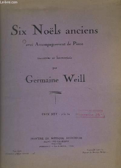 SIX NOELS ANCIENS - AVEC ACCOMPAGNEMENT DE PIANO : DOUCE NUIT ! + LE MESSIE VIENT DE NAITRE ! + NOEL ALSACIEN + PRENEZ VOS MUSETTES + NOEL DES PRINCES + VENEZ VOIR LA VIERGE MERE.