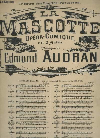 LA MASCOTTE - OPERA COMIQUE EN 3 ACTES - N°7 : DUETTO - BETTINA + PIANO.
