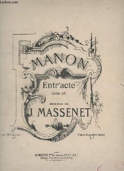 MANON - ENTR'ACTE ACTE 2 - POUR PIANO.