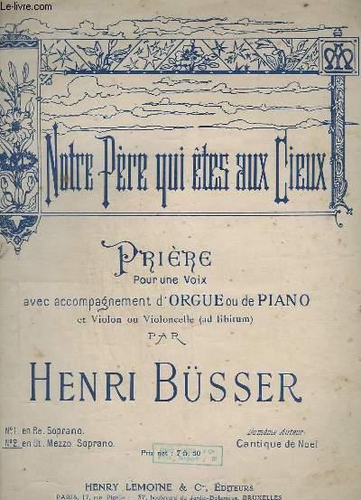 NOTRE PERE QUI ETES AUX CIEUX - PRIERE POUR UNE VOIX AVEC ACCOMPAGNEMENT D'ORGUE OU DE PIANO - N°2 : EN UT MEZZO SORPANO.