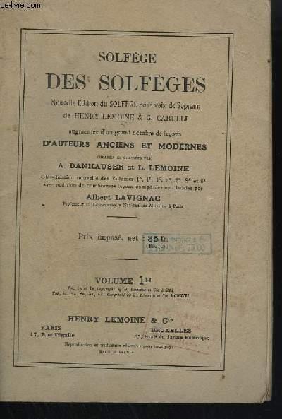 SOLFEGE DES SOLFEGES - VOLUME 1B : LECONS EN CLE DE SOL ET EN CLE DE FA 4° LIGNE, NOUVELLE EDITION AUGMENTEE DE NOMBREUSES LECONS.