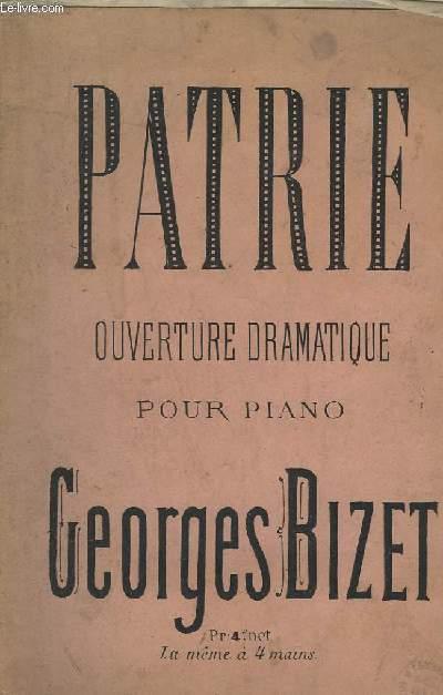 PATRIE - OUVERTURE DRAMATIQUE POUR PIANO.