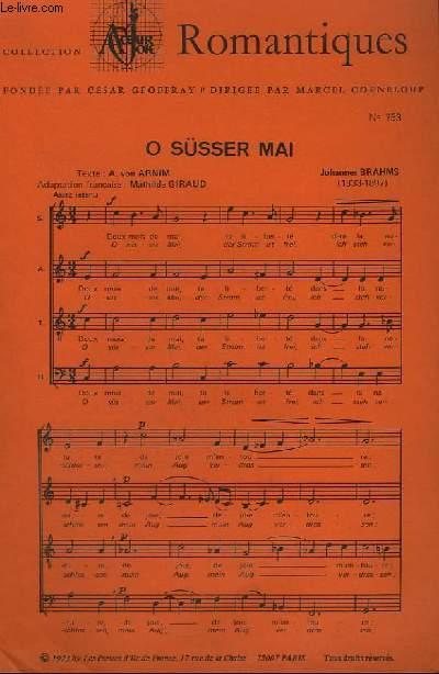 COLLECTION ROMANTIQUES N°753 - O SUSSER MAI + HIER JE FIS UN SONGE.