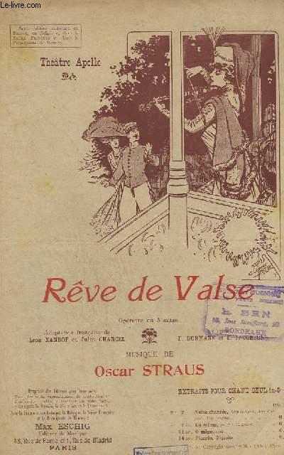 REVE DE VALSE - N°7 : REVE DE VALSE, REVE D'UN JOUR - CHANT.