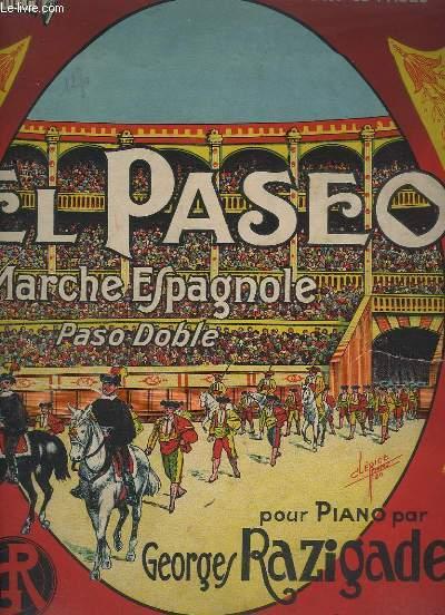 EL PASEO - MARCHE ESPAGNOLES - PIANO.