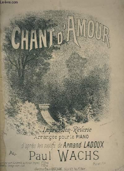 CHANT D'AMOUR - POUR PIANO.
