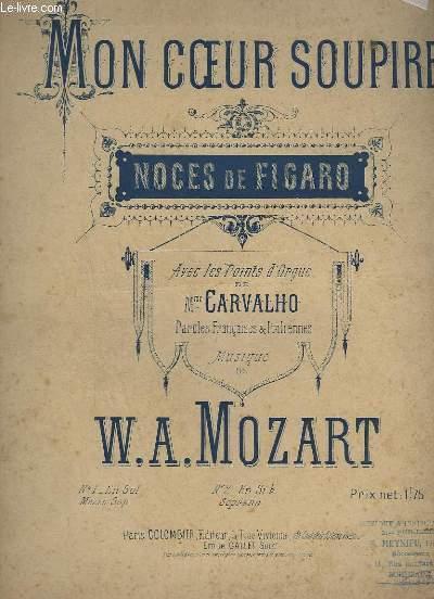 MON COEUR SOUPIRE - LES NOCES DE FIGARO - N°2 : EN SIB SOPRANO - CHANT + PIANO - AVEC LES POINTS D'ORGUE ET PAROLES FRANCAISES ET ITALIENNES.