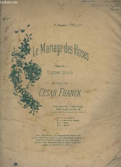LE MARIAGE DES ROSES - N° 1 BIS : EN SI ( TON ORIGINAL ) - PIANO CHANT.