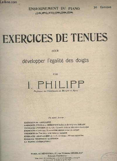 EXERCICES DE TENUES POUR DEVELOPPER L'EGALITE DES DOIGTS - 30° EDITIONS.
