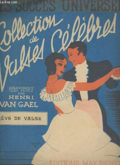 REVE DE VALSE - POUR PIANO - COLLECTION DE VASE CELEBRES.