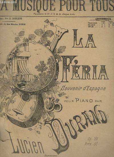 LA FERIA - SOUVENIR D'ESPAGNE POUR PIANO - OP.156.- N°124 - 6° ANNEE.