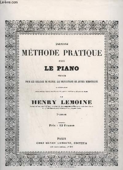PETITE METHODE PRATIQUE POUR LE PIANO.