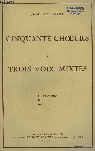 50 CHOEURS A TROIS VOIX MIXTES - FASCICULE N°2 : LAS, JE N'IRAI PLUS + L'AMOUR DE MOY + BON VIN, JE NE TE PUIS LAISSER + ROSSIGNOLET DU BOIS + MUNTANYES REGALADAS + SA CANTO + BAISSEZ-VOUS, MONTAGNES + LA PERDRIOLE + QUAND LA MARIE + SILVESTRIK...