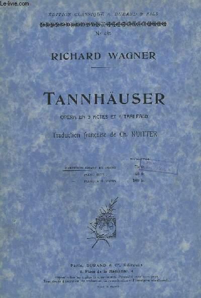 TANNHAUSER - OPERA EN 3 ACTES ET 4 TABLEAUX - CHANT + PIANO.