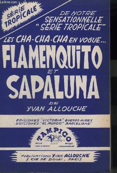 FLAMENCO + SAPALUNA - CONTREBASSE + PANO CONDUCTEUR + ACCORDEON + TROMPETTES SIB + 1° SAXO ALTO MIB + 2° SAXO TENOR SIB + 3° SAXO ALTO MIB.