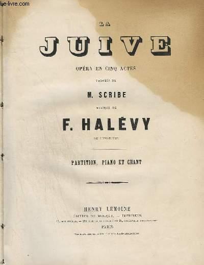 LA JUIVE - OPERA EN 5 ACTES - PIANO + CHANT.