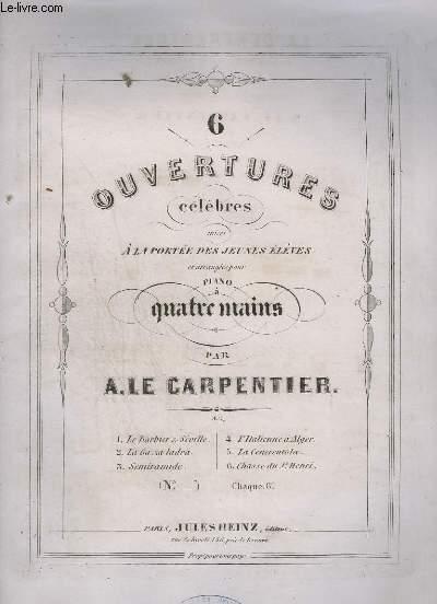 6 OUVERTURES CELEBRES MISES A LA PORTEE DES JEUNES ELEVES - POUR PIANO.