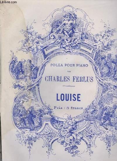 LOUISE - POLKA POUR PIANO.