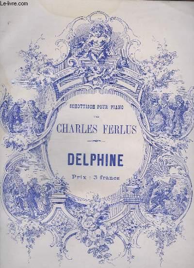 DELPHINE - SCHOTTISCH POUR PIANO.