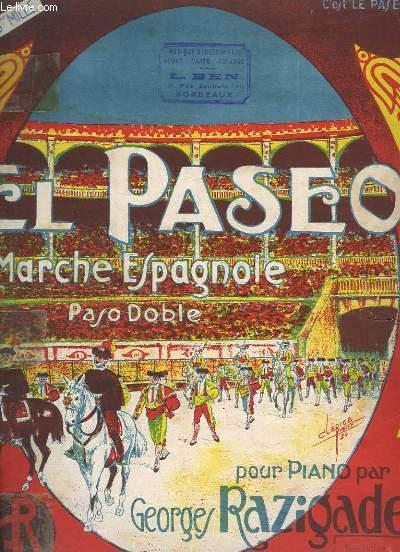 EL PASEO - MARCHE ESPAGNOLE (PASO DOBLE) - POUR PIANO.