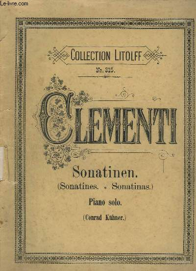 SONATINEN / SONATINES / SONATINAS - PIANO SOLO.