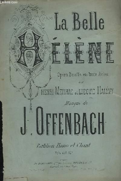 LA BELLE HELENE - OPERA BOUFFE EN 3 ACTES - PIANO + CHANT.