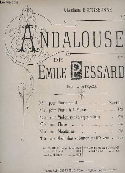 ANDALOUSE - N° 3 : POUR VIOLON AVEC ACCOMPAGNEMENT DE PIANO.