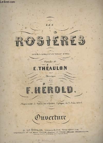 LES ROSIERES - OPERA COMIQUE EN 3 ACTES - PIANO.
