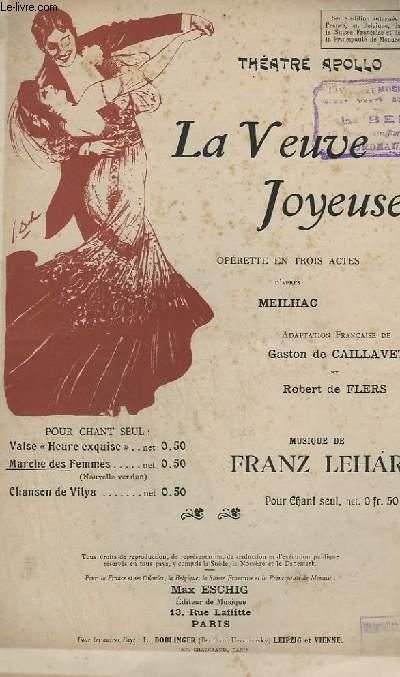 LA VEUVE JOYEUSE - N°9 BIS : SEPTUOR - MARCHE DES FEMMES - CHANT.