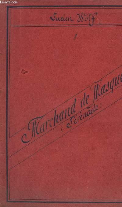 SERENADE DU MARCHAND DE MASQUES - PIANO + HARPE + 1° VIOLON + 2° VIOLON + HAUTBOIS + CLARINETTE SIB + BASSON + TROMPETTE EN UT + CORS EN FA + TROMBONE + CONTREBASSE + TIMBALES + TAMBOUR DE BASQUE + TRIANGLE.