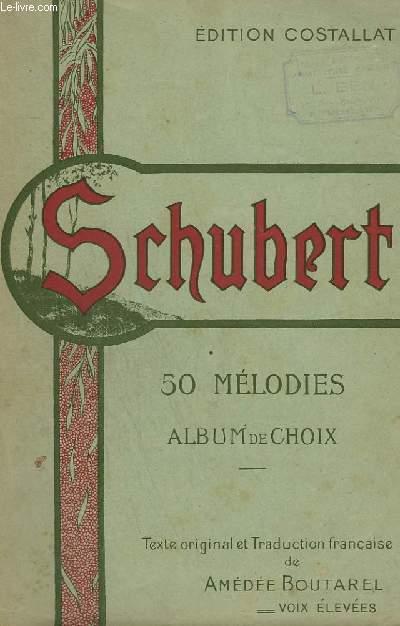 50 MELODIES - ALBUM DE CHOIX - PIANO + CHANT.