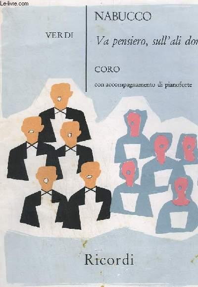 NABUCCO - VA PENSIERO, SULL' ALI DORATE - CORO CON ACCOMPAGNAMENTO DI PIANOFORTE.