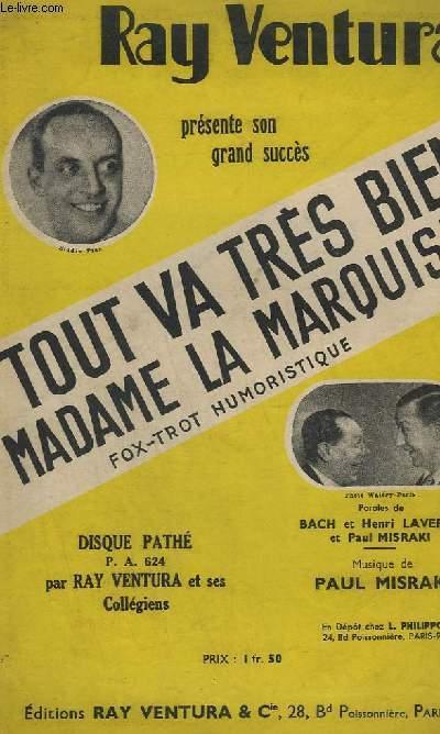 TOUT VA TRES BIEN / MADAME LA MARQUISE - CHANT.